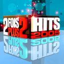 Pochette 2 fois plus de hits 2005
