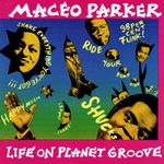 Pochette Life on Planet Groove (Live)