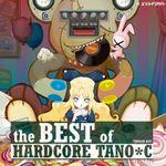 Pochette The Best of Hardcore TANO*C