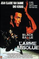 Affiche Black Eagle - L'Arme Absolue