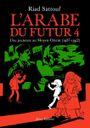 Couverture Une jeunesse au Moyen-Orient (1987-1992) – L'Arabe du futur, tome 4