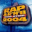 Pochette Rap & R'n'B Non Stop 2004