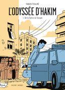 Couverture De la Syrie à la Turquie - L'Odyssée d'Hakim, tome 1