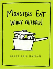 Couverture Monsters eat whiny children