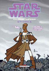 Couverture Clone Wars Episodes - Tome 2 : L'Aventure des Jedi