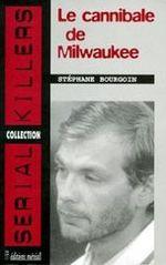 Couverture Le cannibale de Milwaukee