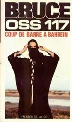 Couverture OSS 117 - Coup de barre à Bahrein
