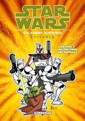Couverture Clone Wars Episodes - Tome 3 : Un Jedi pour une Bataille