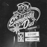 Pochette Everybody Dies (Single)