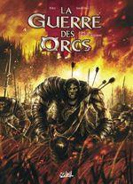 Couverture L'Art de la guerre - La Guerre des orcs, tome 1