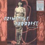 Pochette Primitive Paradise (Early Exotica 1920 - 1947)