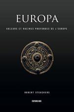 Couverture EUROPA : VALEURS ET RACINES PROFONDES DE L'EUROPE