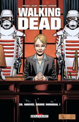 Couverture Nouvel Ordre Mondial ! - Walking Dead, tome 30
