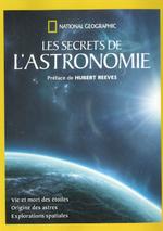 Couverture Les Secrets de l'Astronomie