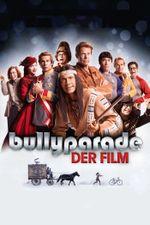 Affiche Bullyparade : Der Film