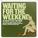Pochette Waiting for the Weekend