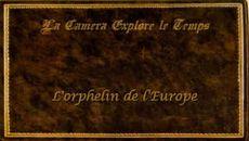 screenshots L'orphelin de l'Europe