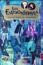 Couverture Les Extraordinaires, tome 1: les mystères de Londinor