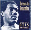 Pochette Dreams to Remember (The Very Best of Otis Redding)
