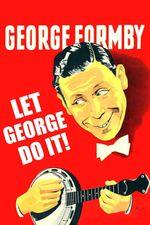 Affiche Let George Do It!