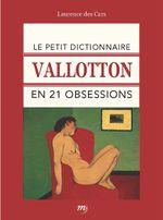 Couverture Le Petit Dictionnaire Vallotton