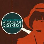 Jaquette A Case of Distrust
