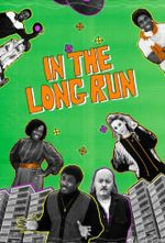 Affiche In The Long Run
