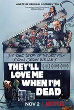 Affiche Ils m'aimeront quand je serai mort