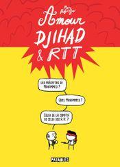 Couverture Amour, Djihad & RTT