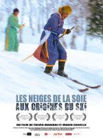 Affiche Les Neiges de la soie - Aux origines du ski