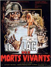 Affiche Le Lac des morts vivants