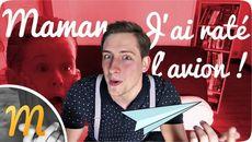 screenshots Maman, j'ai raté l'avion