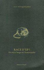 Couverture Race d'Ep ! Un siècle d'images de l'homosexualité