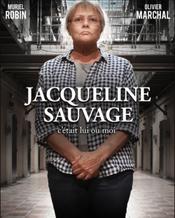 Affiche Jacqueline Sauvage : C'était lui ou moi
