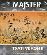 Couverture Txati Veron Tome 2  - Un ver dans la figue