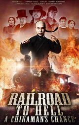 Affiche Railroad to Hell: A Chinaman's Chance