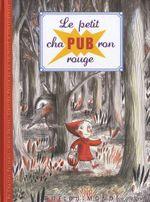 Couverture Le Petit chaPUBron rouge