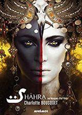 Couverture Shâhra - Les Masques d'Azr'Khila, tome 1