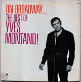 Pochette On Broadway… The Best of Yves Montand (Live)