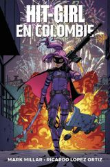 Couverture Hit-Girl en Colombie - Hit-Girl, tome 1