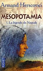 Couverture Mesopotamia, Tome 1 : La légende de Ninmah