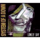 Pochette Vicinity of Obscenity / Lonely Day (Single)