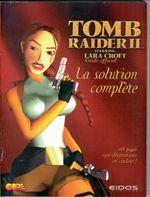 Couverture Tomb Raider II - Le Guide Officiel