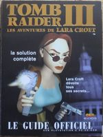 Couverture Tomb Raider III - Le Guide Officiel