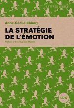 Couverture La stratégie de l'émotion