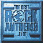 Pochette The Best…Rock Anthems…Ever!