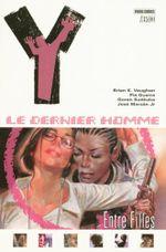 Couverture Entre filles - Y : Le Dernier Homme, tome 6
