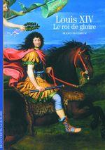 Couverture Louis XIV le roi de gloire
