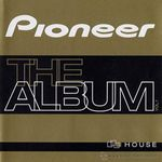 Pochette Pioneer: The Album, Volume 1