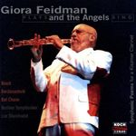 Pochette Giora Feidman Plays and the Angels Sing: Symphonic Poems for a Klezmer Clarinet